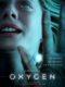 映画『オキシジェン』ネタバレあらすじ感想と結末の解説。タイトルの意味がメラニーロランの熱演で体現される|Netflix映画おすすめ37